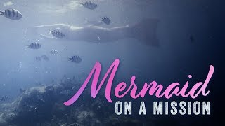 Mermaid on a mission – Documentary