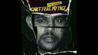 The Weeknd - Can't Feel My Face Audio