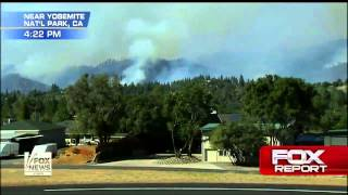 Scorched Earth : Raging fast moving Wildfire spreads into Yosemite National Park (Aug 23, 2013)