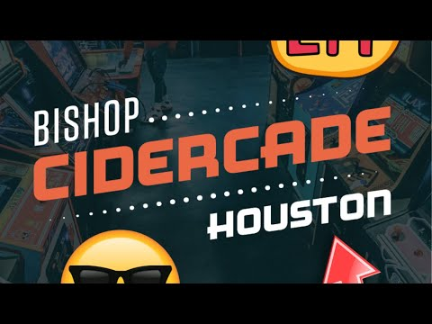 Cidercade Houston | Awesome Arcade Gaming @ 2320 Canal st Houston Tx 77003