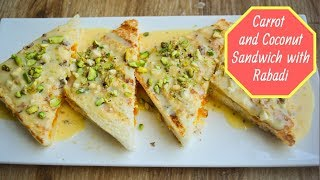 Carrot and Coconut Sandwich with Rabadi | Quick and easy dessert recipe