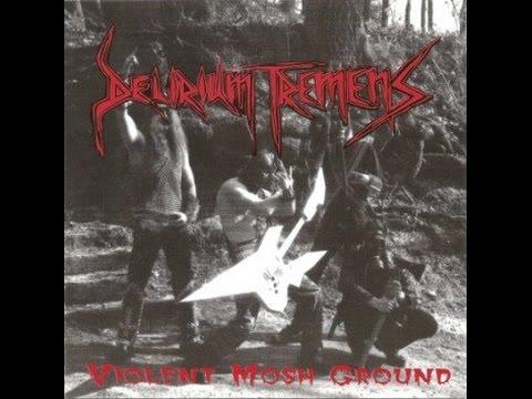 Delirium Tremens - Violent Mosh Ground (Full Album)