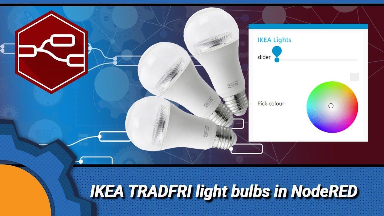 IKEA TRADFRI light bulbs in NodeRED - Not Enough TECH