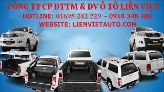 Nắp Thùng Xe Bán Tải Ô Tô Liên Việt - Những Mẫu Nắp Thùng Bán Tải Ford, Navara,Triton,Hilux Mới