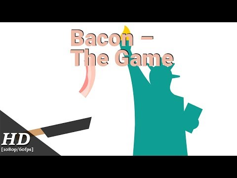 Bacon – The Game Android Gameplay [60fps]