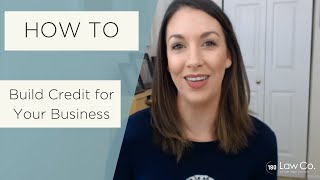 How to Build Credit for Your Business - All Up In Yo' Business