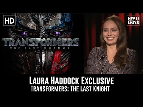 Laura Haddock talks Transformers: The Last Knight  Exclusive