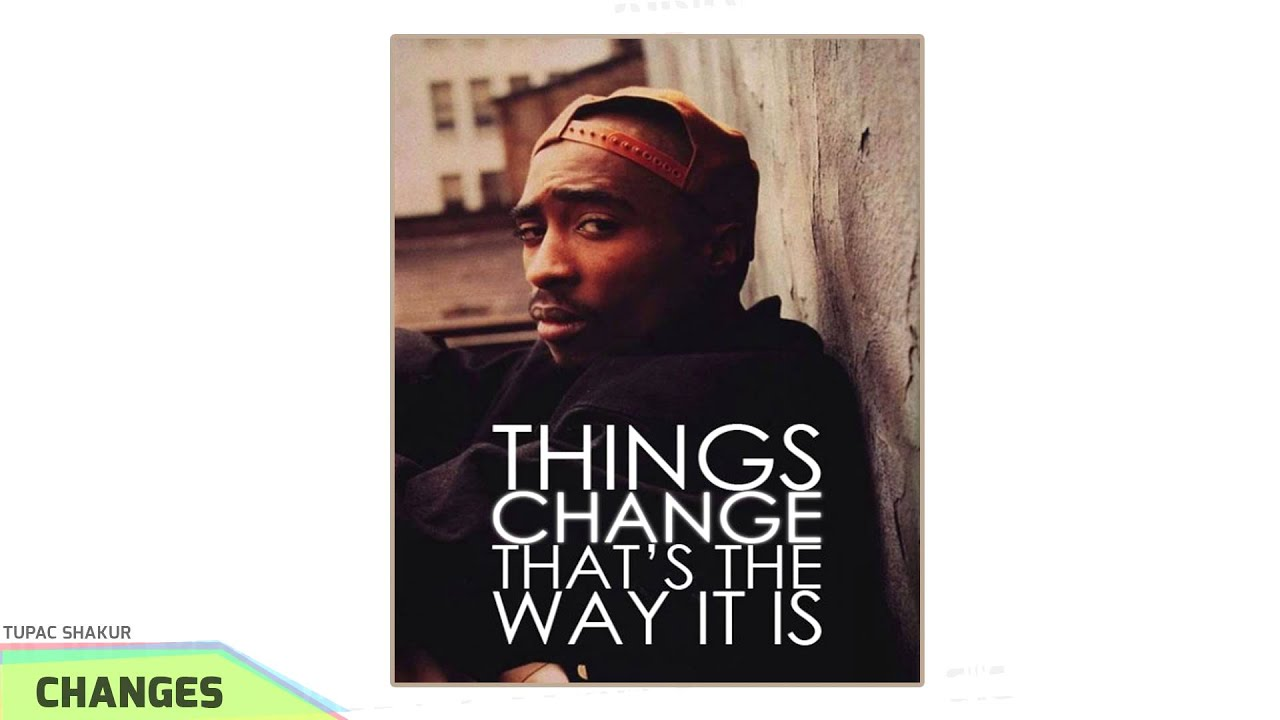 changes by tupac shakur