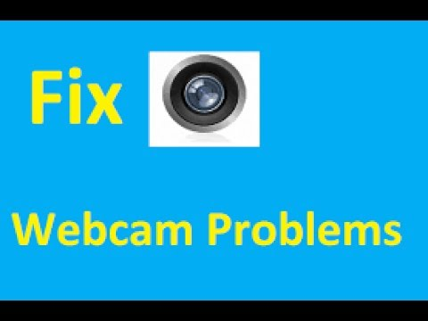 How To Fix Camera And Webcam Problems In Windows 7