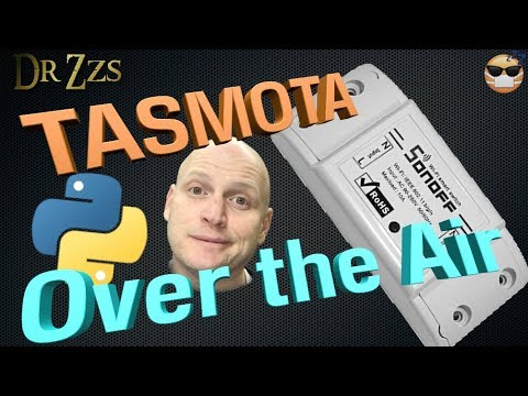 Flashing TASMOTA on a Sonoff OVER-the-AIR !!!