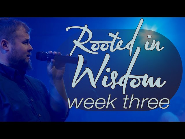 Rooted in Wisdom | Week 3 | Sunday Mass for July 4