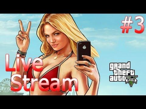 GTA V - Live Stream #3 - Sh4dowfox007