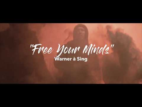 Warner à Sing - Free Your Minds