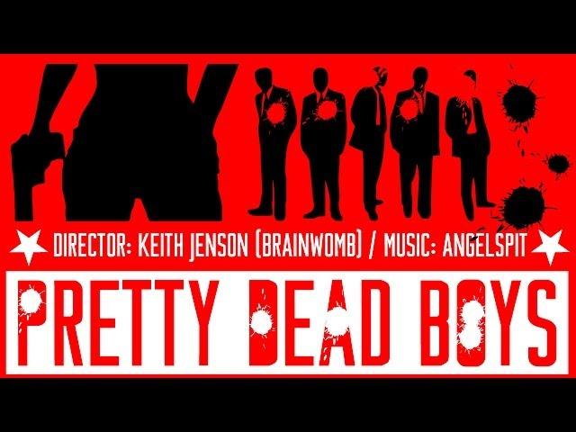 Pretty Dead Boys