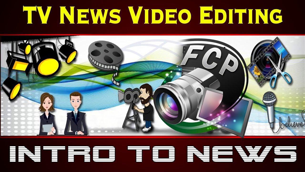 TV News Video Editing Training Tutorial - Video Editing ...