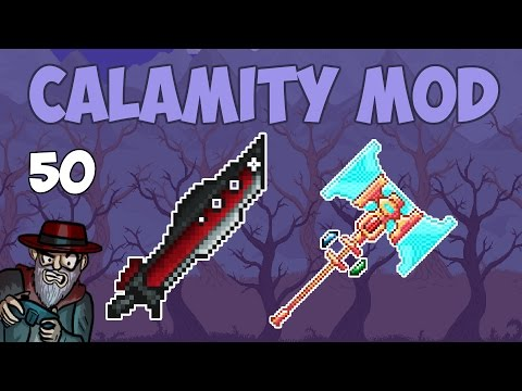 Terraria # 50 ULTIMATE WEAPON - 1.3.4 Calamity Mod Let's Play