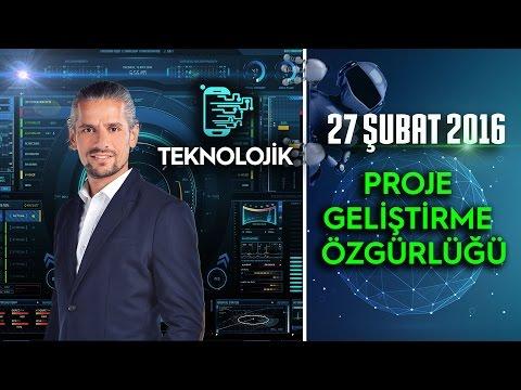 Teknolojik - 27 Şubat 2016 (Proje Geliştirme Özgürlüğü)ᴴᴰ