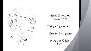 Mehmet Akdağ  RAHMET PEYGAMBERİ  (Naat-ı Şerif)