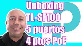 Unboxing switch TP LINK TL SF1005P de 5 puertos 10 100 con 4 puertos PoE