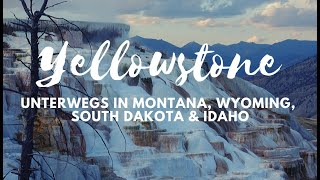 Highlights in Yellowstone + Vanlife in Montana, South Dakota & Idaho - Weltreise VLOG 08