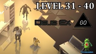DEUS EX GO LEVEL 31 32 33 34 35 36 37 38 39 and 40 GOLD IRONFLANK BUNKER iOS  Android Walkthrough Visit our official site