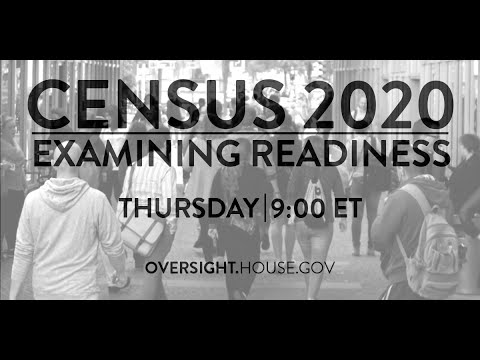 Census 2020: Examining Readiness