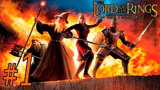 The Lord of the Rings: The Third Age ~ Part 1