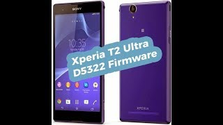 Download Sony T2 ultra dual official firmware file for flashing