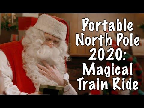 Pnp Santa Christmas Message 2021 Portable North Pole 2020 Magical Train Ride Pnp Youtube