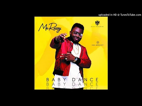 MR RAZZY - BABY DANCE