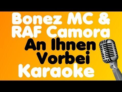 Bonez MC & RAF Camora - An Ihnen Vorbei - Karaoke