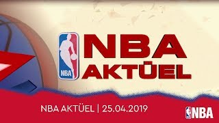 NBA Aktüel | 25.04.2019