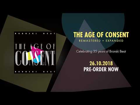 Bronski Beat- The Age Of Consent - Remastered & Expanded (Trailer)