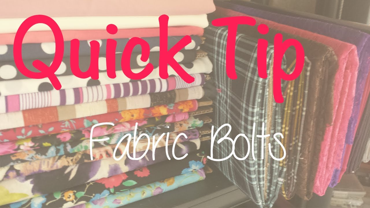 quick tip 1 fabric bolts how to store your fabrics in a better way youtube. Black Bedroom Furniture Sets. Home Design Ideas