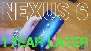 Nexus 6 One Year Later