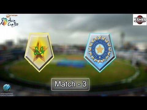 (Gaming Series)  Asia Cup 2016 Game 3 - Pakistan Vs India