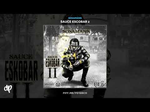 Sosamann -  Sauce to Drip feat. Gunna [Sauce Escobar 2] Mp3