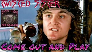 Twisted Sister - Come Out and Play [1985//HQ]+Lyrics