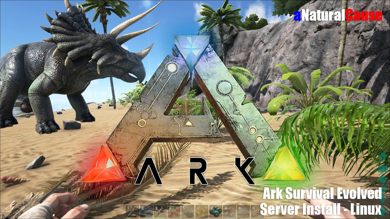 Ark Survival Evolved - Linux Server - Install