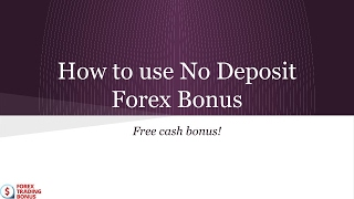How to use Forex Trading Bonus