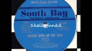 Marlena Shaw Never Give Up On You
