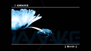 I Awake - Birth [Full EP]