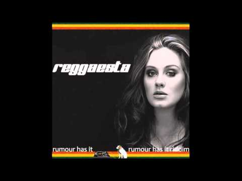 Adele - Rumour Has It (reggae version by Reggaesta)