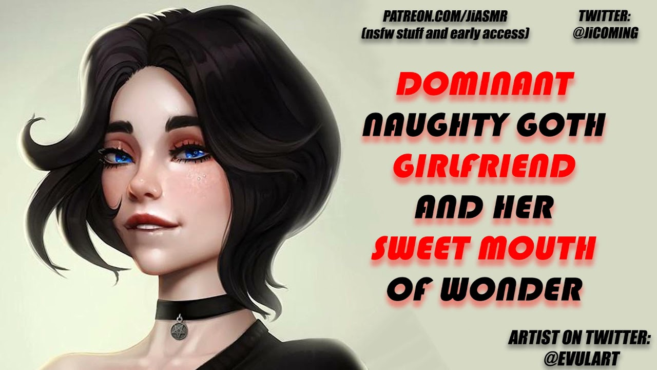 LEWD Dom Goth Girl Makes You Tingle In The Right SPOT [Binaural ASMR]