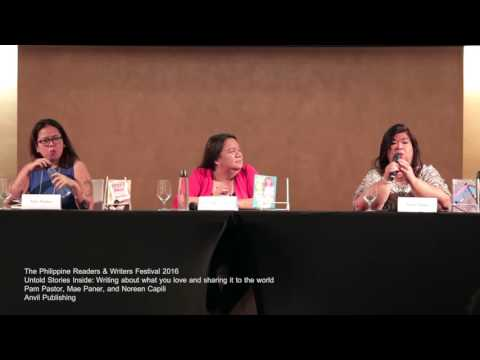 Philippine Readers and Writers Festival 2016 - Untold Stories Inside: Writing About What You Love