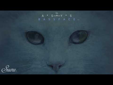 A*S*Y*S - Bassface (Original Mix) [Suara]