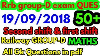 #Railwaygroup-D 19/09/2018 / second & first shift, MATHS, GK& SCIENCE analysis QUE in rrb group-D