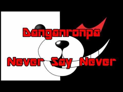 Danganronpa - Never Say Never (lyrics)