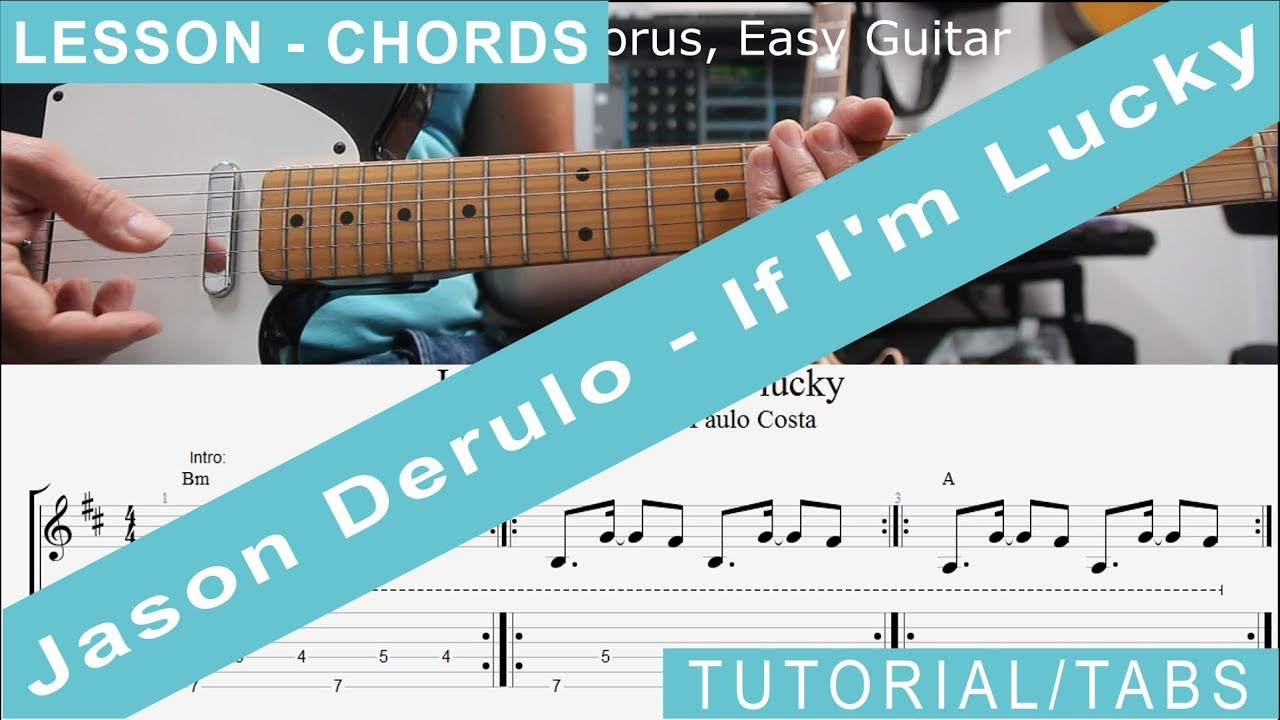 Jason Derulo If Im Lucky Guitar Lesson Tutorial Tab And Easy