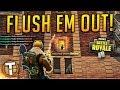 FLUSH 'EM OUT! - Fortnite Battle Royale